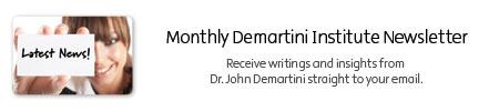Demartini Institute Newsletter